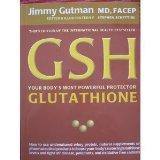 GSH your bodys most powerful protector Glutathione