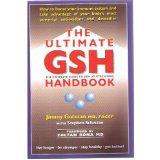 The ultimate GSH handbook